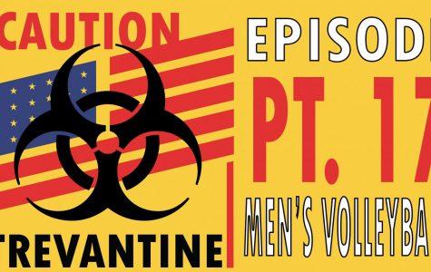 Trevantine Pt. 17 - Men's Volleyball