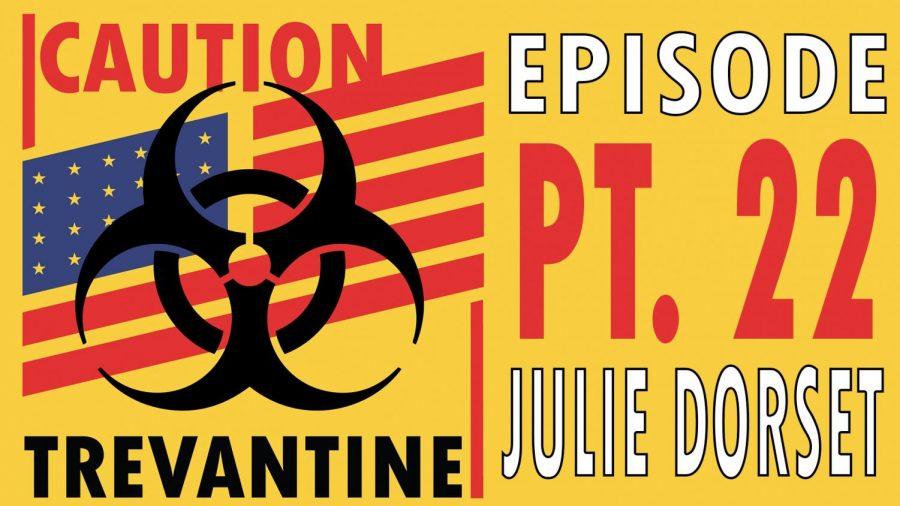 Trevantine Pt. 22 - Julie Dorset