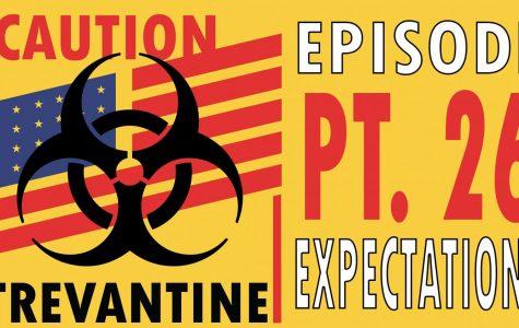 Trevantine Pt. 26 - Expectations
