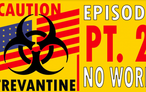 Trevantine Pt. 2– No work