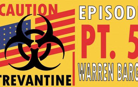 Trevantine Pt. 5 – Warren Barge