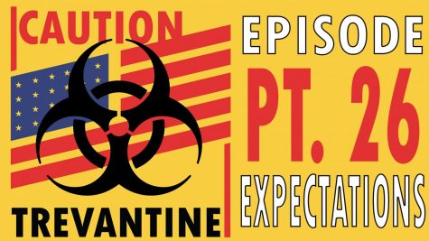 Trevantine Pt. 26 - Expectations